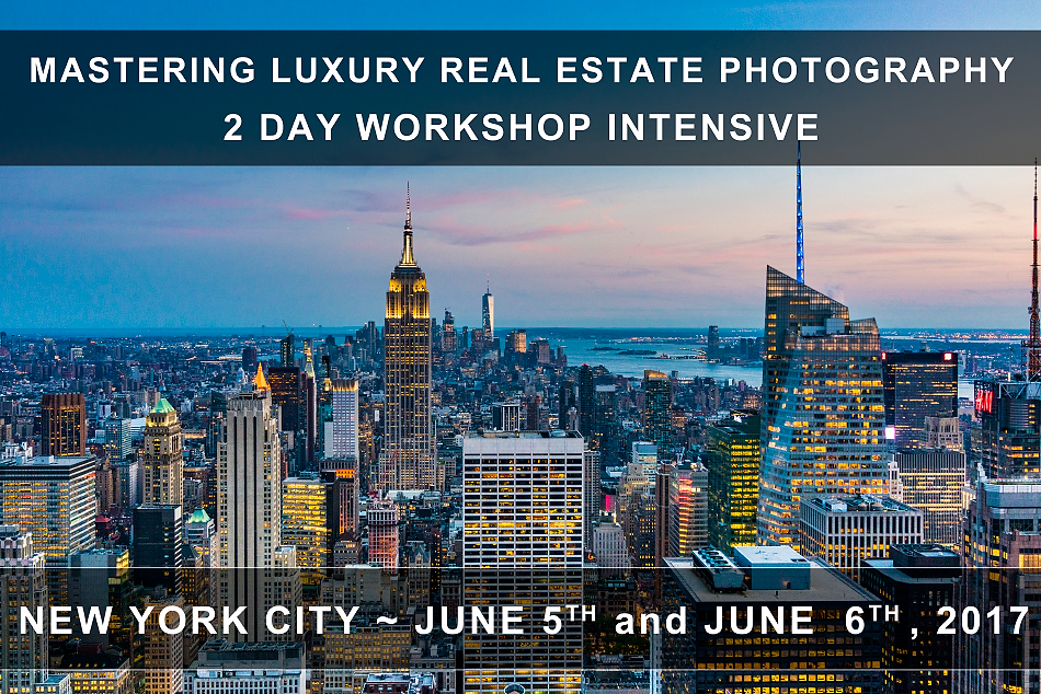 Mastering Luxury Real Estate Photography | Workshop Intensive | New York City